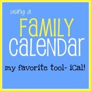 Using a Family Calendar- My Favorite Tool- iCal