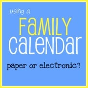 Using a Family Calendar- choosing paper or electronic