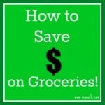 How to Save $ on Groceries