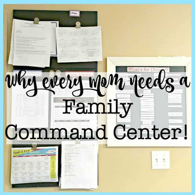 Why Every Mom Needs a Family Command Center!