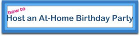 Button Host an At Home Birthday Party Momof6 How To...