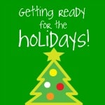 Post image for Getting ready for the holidays….. a few holiday cleaning tips… and holiday decorations by Aunt Patsy!