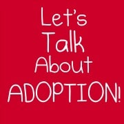 Post image for November is National Adoption Month… so Let's Talk About It!