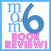 Momof6 Book Review