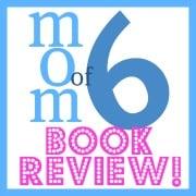 Momof6 Book Review