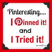 Pinteresting: I Pinned It and I Tried It!