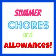 Summer chores and allowances