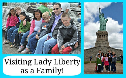 Visiting Lady Liberty as a Family 5 Reasons to Visit the Statue of Liberty with Kids!