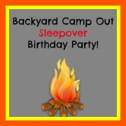 Backyard Campout Sleepover Party