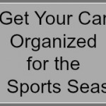 Get Your Car Organized for the Fall Sports Season!