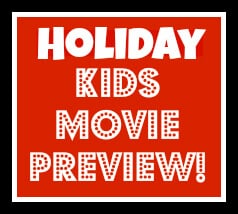 Holiday Kids Movie Preview