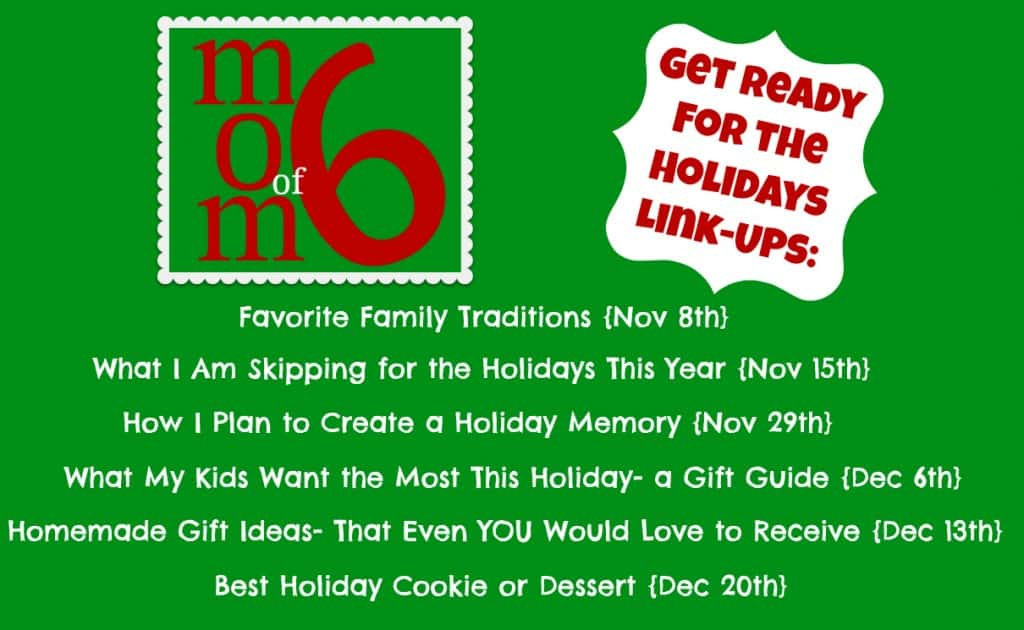 Momof6 Get Ready for the Holidays Link Up 1024x630 A Homemade Gift Idea that Even YOU Would Love to Receive!