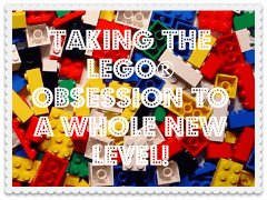 Our LEGO Obsession