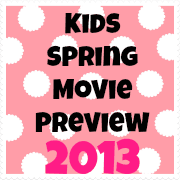 Kids Spring Movie Preview