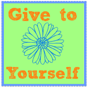 """""""Give To Yourself"""" {Share Your Life}"""