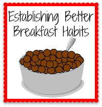 Establishing Better Breakfast Habits