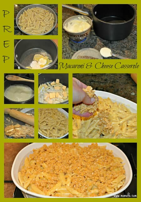 Macaroni and Cheese Prep Macaroni and Cheese Casserole