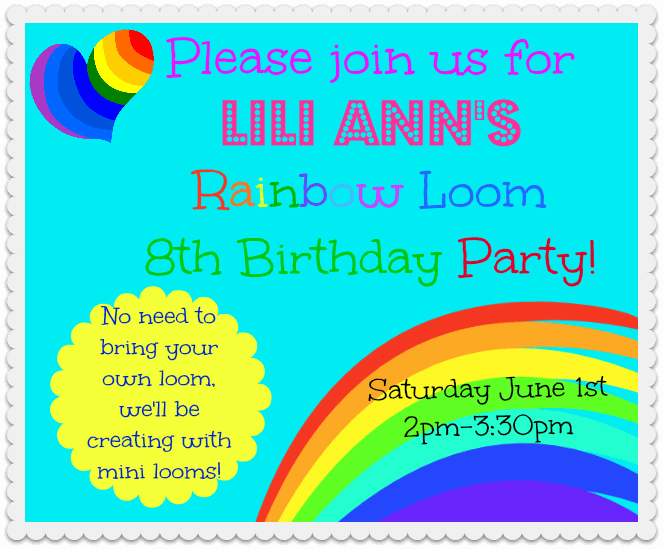 Rainbow Loom Party Invite Lilis Rainbow Loom Birthday Party!