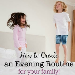 How to Create An Evening Routine for Your Family