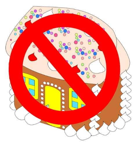No Gingerbread House