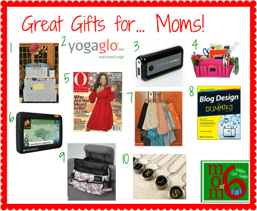 Great Gifts for Moms 10 Great Holiday Gifts for Moms!