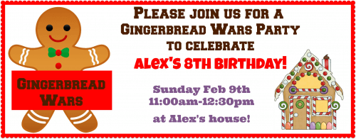 Alexs Gingerbread Wars Birthday Party Invite for Momof6 500x196 Great 8 Year Birthday Party Idea: Gingerbread Wars Party!
