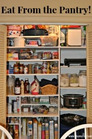 Stretch Your Food Budget: Eat From The Pantry!