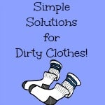 Simple Solutions for Dirty Clothes