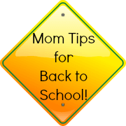 Mom Tips for Back to School