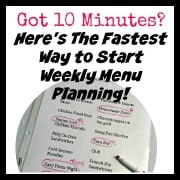 Got 10 Minutes? Here's The Fastest Way to Start Weekly Menu Planning!