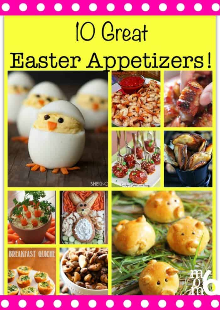 10 Great Easter Appetizers Momof6