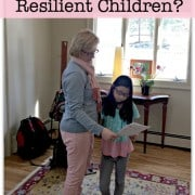 As parents, how can we raise resilient children? Is this something you can develop? Or is this something you are born with?