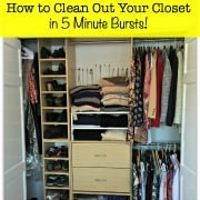 How to Clean Out Your Closet- in 5 Minute Bursts!