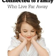 How to Keep Kids Connected to Family Far Away