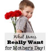 This time of year Dads and kids start desperately searching for the perfect gift for Mom for Mother's Day. But I can tell you that this Mom is not looking for flowers or presents or even breakfast in bed…. here's exactly what Moms REALLY want on Mother's Day!