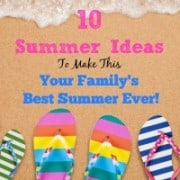 How do you make summer fun for the kids, and for you too? Well... with a PLAN of course! Which is why I've pulled together 10 summer ideas to make this summer- your family's best summer EVER!