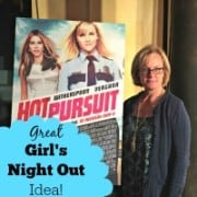 "A great idea for a Girl's Night Out! Go and see ""Hot Pursuit"" for a fun evening of belly laughs and friendship!"
