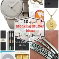 10 Great Stocking Stuffer Ideas for Busy Moms!