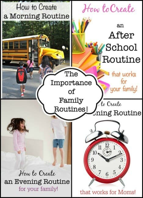 "I think that we underestimate the importance of family routines as one of the best ways to accomplish this feat of ""being organized"". Family routines for yourself and for your kids that outline the steps of what you need to do, and the order in which you need to do them in order to get through a particular part of the day make our lives SO much easier!"