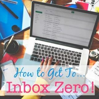 How to Get to Inbox Zero!