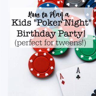 Ever since my husband and brother taught my sons how to play Texas Hold 'Em, they've been wanting to invite their friends over for a Boys Poker Night- so I thought a Boys Poker Night Birthday Party could be a fantastic party theme for a tween! If all of the kids already know how to play poker- awesome! But if not, there are lots of less complicated card games that you can play at the party instead. Here's exactly how this tween birthday party unfolds: