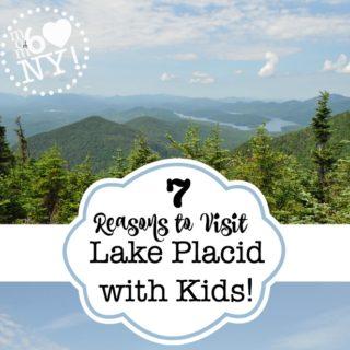 7 Reasons to Visit Lake Placid with Kids